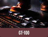 GT-100: Simply Awesome Tone - The Best-Sounding, Most-Powerful GT Guitar Processor to Da